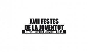 XVII Festes de la Joventut – Les Coves de Vinromà